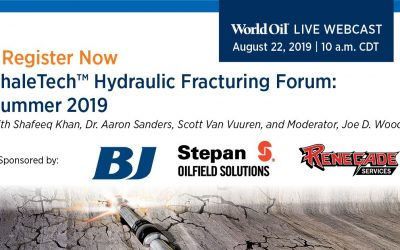 World Oil ShaleTech™ Hydraulic Fracturing Forum: Summer 2019 – Q & A